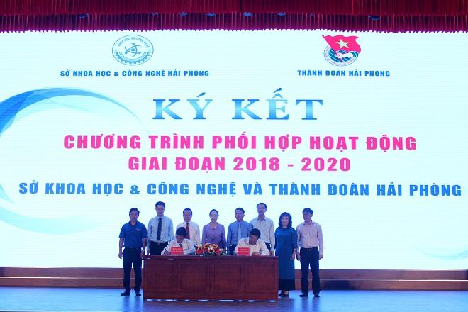 Trong khuôn khổ chương trình, Sở Khoa học và Công nghệ cùng Thành đoàn Hải Phòng đã ký kết chương trình phối hợp hoạt động giai đoạn 2018-2020.