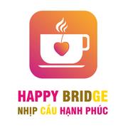 Nhịp cầu Hạnh phúc - Happy Bridge